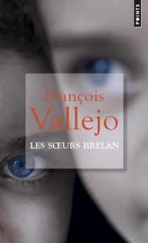Les soeurs Brelan - FrançoisVallejo