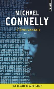 L'épouvantail : une enquête de Jack McEvoy - MichaelConnelly