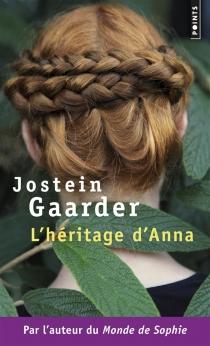 L'héritage d'Anna : une fable sur le climat et l'environnement - JosteinGaarder