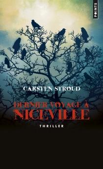 Dernier voyage à Niceville - CarstenStroud