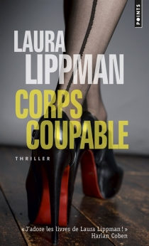 Corps coupable - Laura Lippman