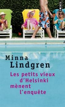 Les petits vieux d'Helsinki - MinnaLindgren