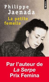 La petite femelle - PhilippeJaenada