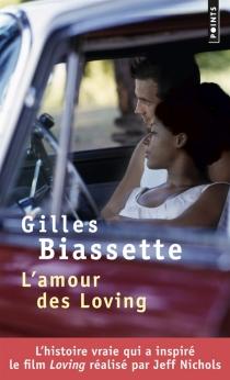 L'amour des Loving - GillesBiassette
