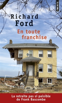 En toute franchise - Richard Ford