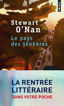 Le pays des ténèbres - StewartO'Nan