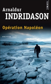 Opération Napoléon - Arnaldur Indridason