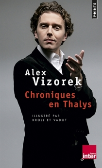 Chroniques en Thalys - AlexVizorek