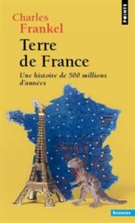 Terre de France : une histoire de 500 millions d'années