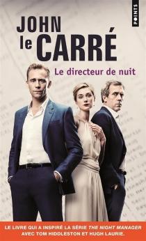 Le directeur de nuit - JohnLe Carré