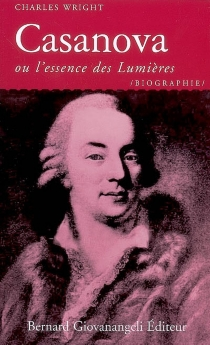 Casanova ou L'essence des Lumières - CharlesWright