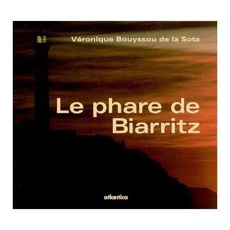 Le phare de biarritz histoire de france espace - Phare de biarritz ...