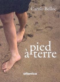 Pied à terre - CaroleBelloc