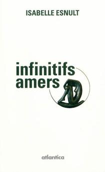 Infinitifs amers - IsabelleEsnult
