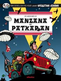 Les aventures de Manzana et Patxaran - PierreGeorge