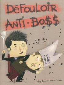 Défouloir anti-boss - JulienCanavezes