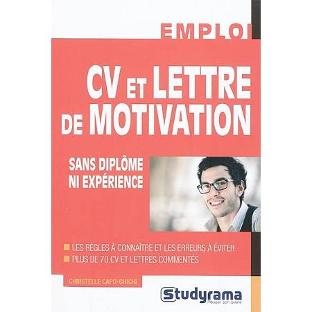 Cv et lettre de motivation sans dipl me ni exp rience - Lettre motivation pret a porter sans experience ...