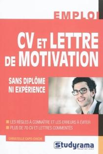 CV et lettre de motivation sans diplôme ni expérience - ChristelleCapo-Chichi