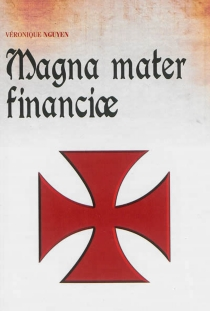 Magna mater financiae - VéroniqueNguyen