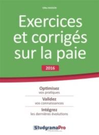 Exercices et corrigés sur la paie : 2016