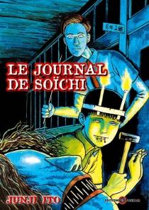 Le journal de Soïchi - JunjiIto