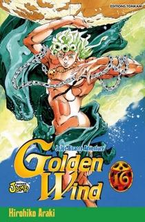 Golden wind : Jojo's bizarre adventure - HirohikoAraki