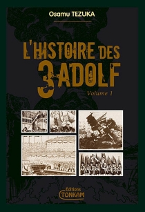 L'histoire des 3 Adolf : édition de luxe - OsamuTezuka