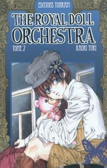 The royal doll orchestra - KaoriYuki