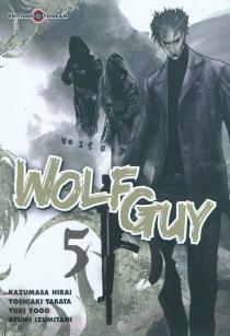 Wolf guy -