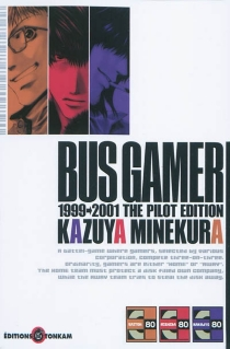 Bus gamer, the pilot edition : 1999-2001 -