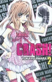 Crash ! - YukaFujiwara