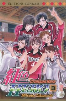 Crimson Hero - MitsubaTakanashi