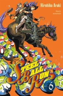 Steel ball run : Jojo's bizarre adventure - HirohikoAraki