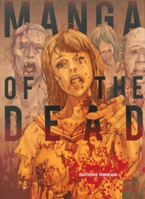 Manga of the dead : zombie Tonkam anthology -