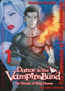 Dance in the Vampire Bund : the memories of Sledge Hammer - Nozomu Tamaki