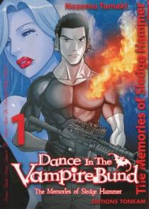 Dance in the Vampire Bund : the memories of Sledge Hammer - NozomuTamaki