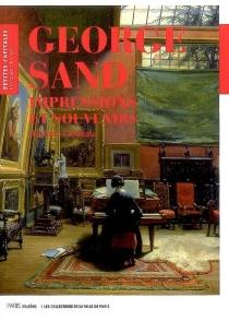 George Sand, impressions et souvenirs - JérômeGodeau