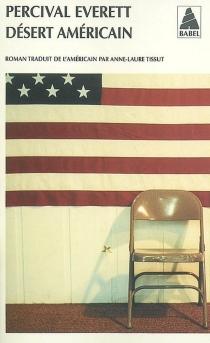 Désert américain - PercivalEverett