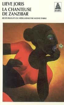 La chanteuse de Zanzibar - LieveJoris