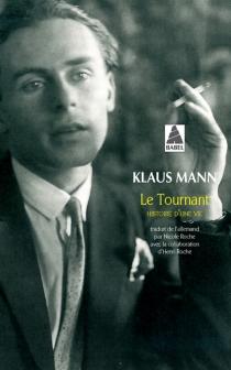 Le tournant : histoire d'une vie - KlausMann