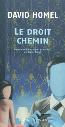 Le droit chemin - David Homel