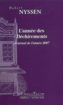 L'année des Déchirements : journal de l'année 2007 - HubertNyssen