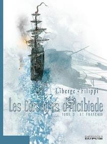Les corsaires d'Alcibiade - Denis-PierreFilippi