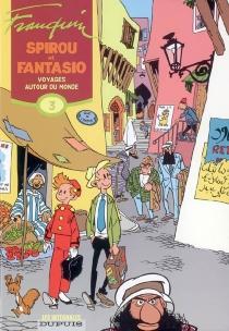 Spirou et Fantasio | Volume 3, Voyages autour du monde : 1952-1954 - AndréFranquin