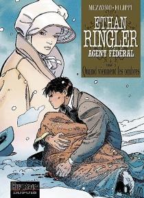 Ethan Ringler, agent fédéral - Denis-PierreFilippi