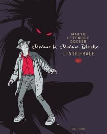 Jérôme K. Jérôme Bloche : l'intégrale | Volume 1 - Dodier