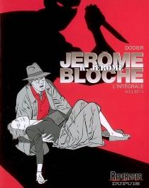 Jérôme K. Jérôme Bloche : l'intégrale | Volume 3 - Dodier
