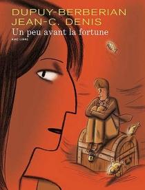 Un peu avant la fortune : édition spéciale - CharlesBerbérian