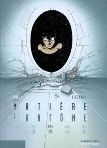 Matière fantôme - StéphaneDouay