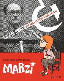 Marzi : 1984-1987 : la Pologne vue par les yeux d'une enfant - SylvainSavoia